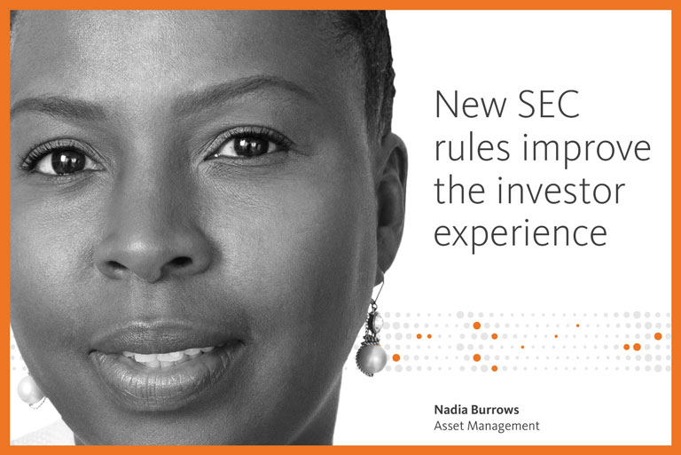 New SEC rules improve the investor experience