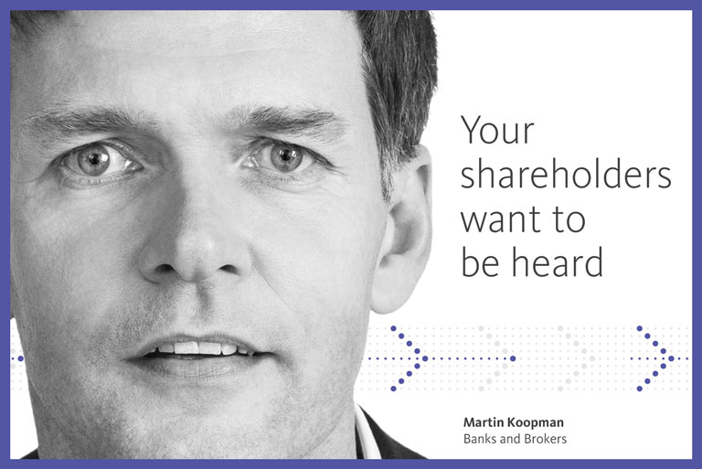 Your shareholders want to be heard
